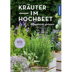 Kräuter im Hochbeet als Buch von Burkhard Bohne