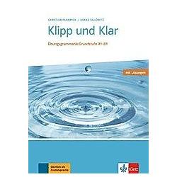 Klipp und Klar. Buch mit Lösungen. Ulrike Tallowitz  Christian Fandrych  - Buch
