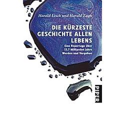 Die kürzeste Geschichte allen Lebens. Harald Zaun  Harald Lesch  - Buch