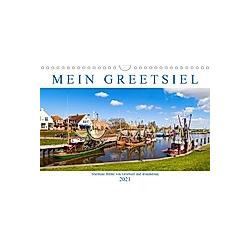 Mein Greetsiel (Wandkalender 2021 DIN A4 quer)