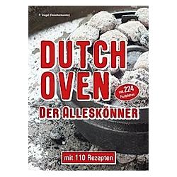 Dutch Oven. Der Alleskönner