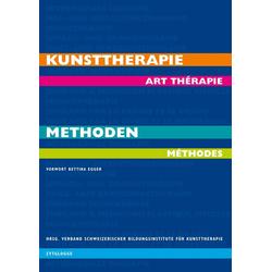 Kunsttherapie - art thérapie: Buch von Bettina Egger