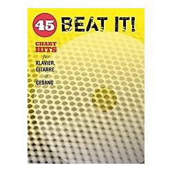 Beat It! - 45 Chart Hits für Klavier  Gitarre & Gesang - Buch