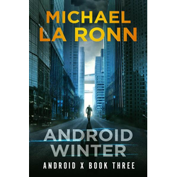 Android Winter (Android X, #3)