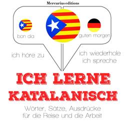 Ich lerne Katalanisch als Hörbuch Download von JM Gardner