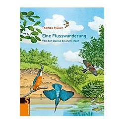 Eine Flusswanderung. Thomas Müller  - Buch