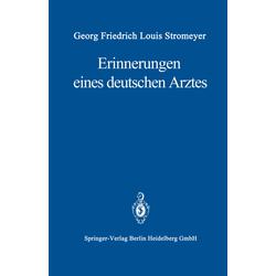 Erinnerungen eines deutschen Arztes als Buch von G.F.L. Stromeyer