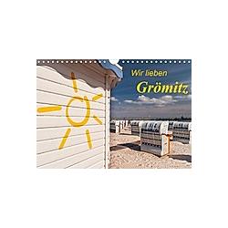 Wir lieben Grömitz (Wandkalender 2021 DIN A4 quer)