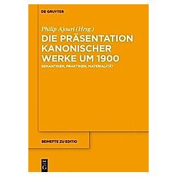 Die Präsentation kanonischer Werke um 1900 - Buch