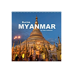 Burma - Myanmar (Wall Calendar 2021 300 × 300 mm Square)