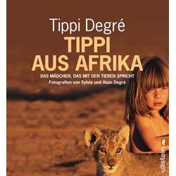 Tippi aus Afrika als Taschenbuch von Tippi Degre