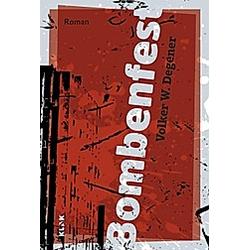 Bombenfest. Volker W. Degener  - Buch