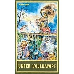 Unter Volldampf. Karl May  - Buch