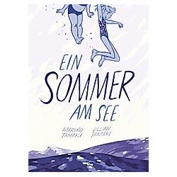 Ein Sommer am See. Mariko Tamaki  Jillian Tamaki  - Buch