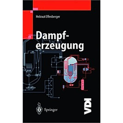 Dampferzeugung  2 Bde.. Helmut Effenberger  - Buch
