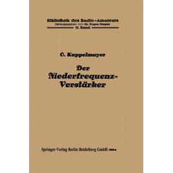 Der Niederfrequenz-Verstärker als Buch von Otto Kappelmayer