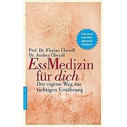 Ess-Medizin für dich. Andrea Überall  Florian Überall  - Buch
