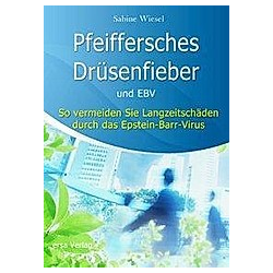 Pfeiffersches Drüsenfieber und EBV