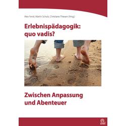 Erlebnispädagogik: quo vadis? als Buch von