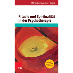 Rituale und Spiritualität in der Psychotherapie: eBook von Martin Brentrup