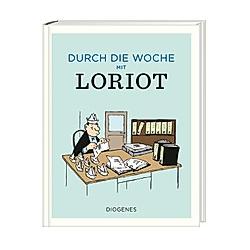 Durch die Woche mit Loriot. Loriot  - Buch