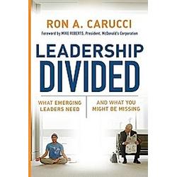 Leadership Divided. Ron A. Carucci  - Buch