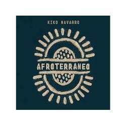Kiko Navarro - AFROTERRANEO (Vinyl)
