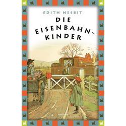 Die Eisenbahnkinder: Buch von Edith Nesbit