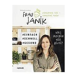 Frau Janik probierts aus - probiers auch!. Manuela Janik  - Buch