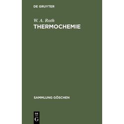 Thermochemie als Buch von W. A. Roth