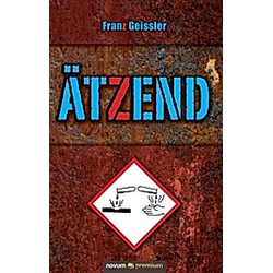 Ätzend. Franz Geissler  - Buch