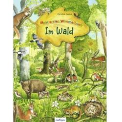 Mein erstes Wimmelbuch - Im Wald 822617