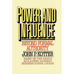 Power and Influence als Buch von John P. Kotter/ Kotter