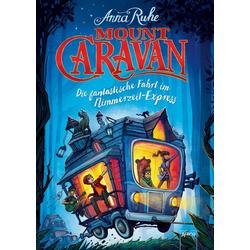 Mount Caravan: eBook von Anna Ruhe