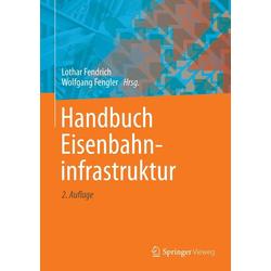 Handbuch Eisenbahninfrastruktur: eBook von