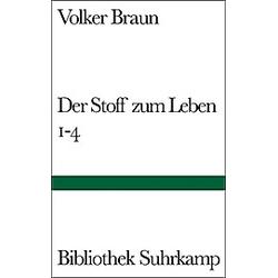 Der Stoff zum Leben 1-4. Volker Braun  - Buch