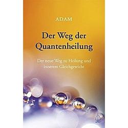 Der Weg der Quantenheilung