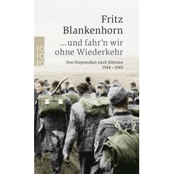 ...und fahr'n wir ohne Wiederkehr als Taschenbuch von Fritz Blankenhorn