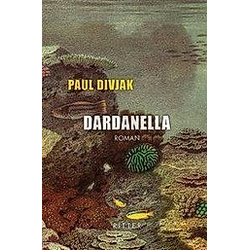 Dardanella. Paul Divjak  - Buch