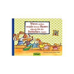 Wenn sieben müde kleine Hasen abends in ihr Bettchen rasen / Wenn sieben Hasen Bd.1. Sabine Praml  - Buch