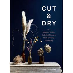 Cut & Dry: Buch von Carolyn Dunster