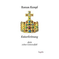 Kaiserkrönung. Roman Kempf  - Buch