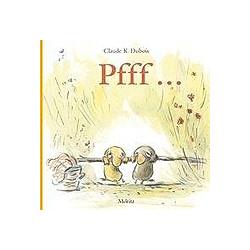 PFFFF!. Claude K. Dubois  - Buch