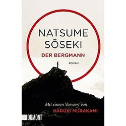 Der Bergmann. Natsume S?seki  - Buch