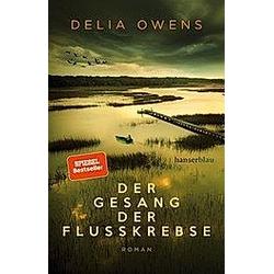 Der Gesang der Flusskrebse. Delia Owens  - Buch