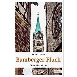 Bamberger Fluch. Harry Luck  - Buch
