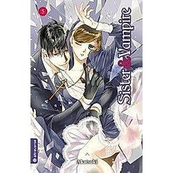 Sister & Vampire Bd.5. Akatsuki  - Buch