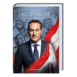HC Strache. Martin Hobek  - Buch