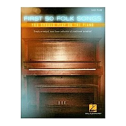 First 50 Folk Songs You Should Play On The Piano (Easy Piano Book). Various  - Buch