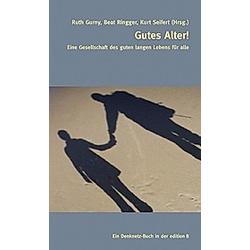 Gutes Alter! - Buch